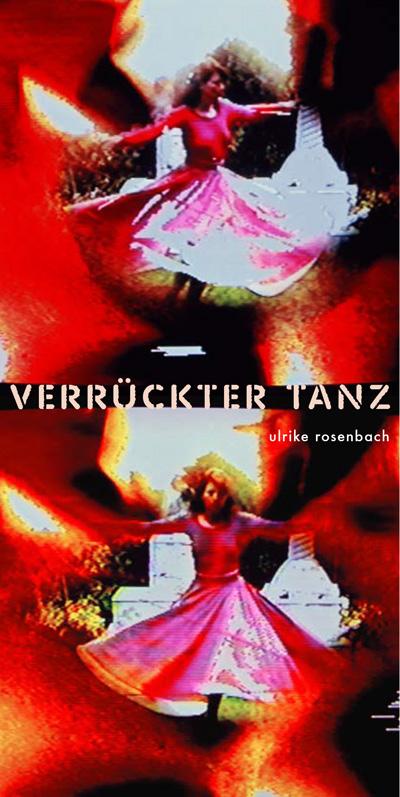 verrückter tanz – ulrike rosenbach