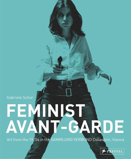 Feministische Avantgarde der 1970er Jahre